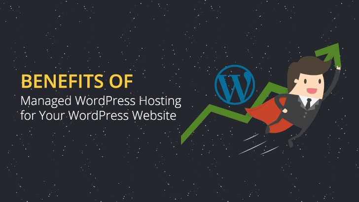 Benefits Of WordPress Hosting For Your Website